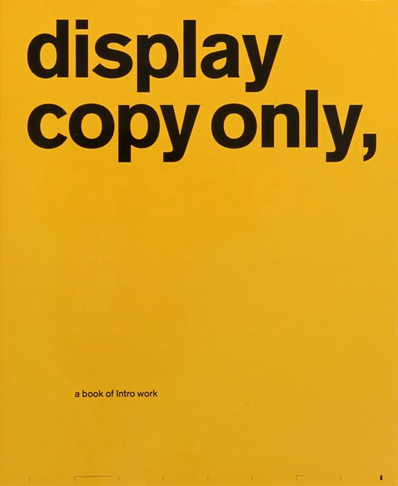 Display Copy Only, A Book of Intro Work (book, 2001)