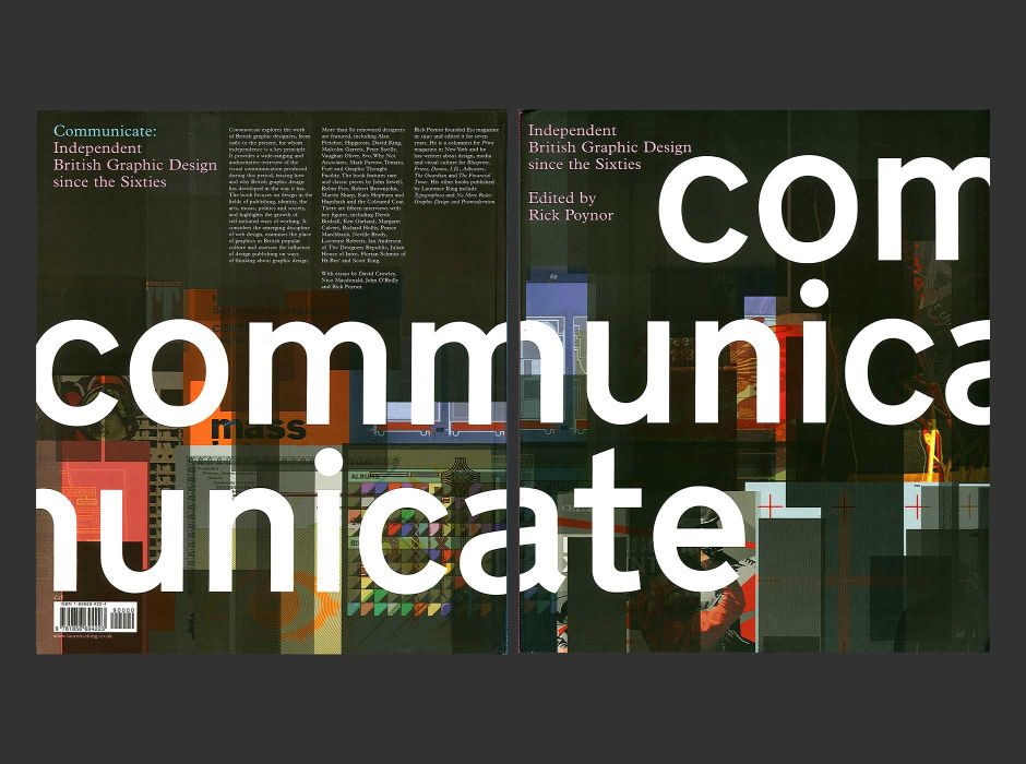 Book to accompany the exhibition Communicate, Barbican / Laurence King, with Rick Poynor(2004)